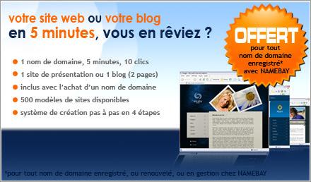 un site web ou un blog GRATUIT pour tout nom de domaine enregistré chez NAMEBAY