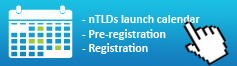 new gTLDs launch calendar : sunrise, landrush, general availability